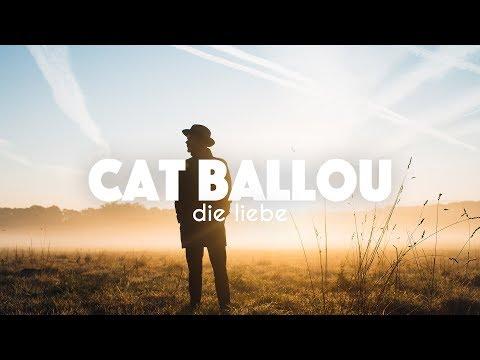 CAT BALLOU - DIE LIEBE (Offizielles Video)