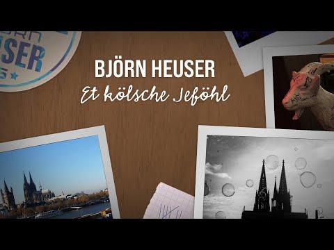 "Björn Heuser - ""Et Kölsche Jeföhl"" (Live in der Arena, Lyric Video)"