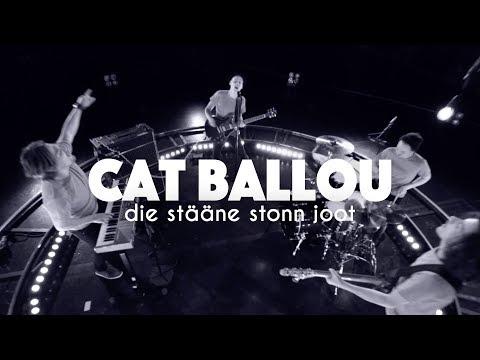 CAT BALLOU - DIE STÄÄNE STONN JOOT (Offizielles Video)