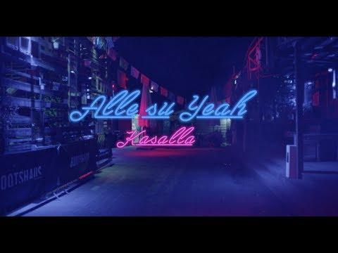 KASALLA - ALLE SU YEAH (et offizielle Video)