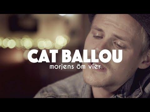 CAT BALLOU - MORJENS ÖM VIER (Offizielles Video)