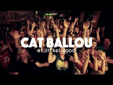 CAT BALLOU - ET JITT KEI WOOD (Offizielles Video)