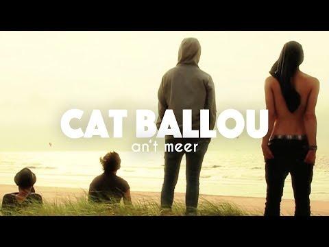 CAT BALLOU - AN'T MEER (Offizielles Video)