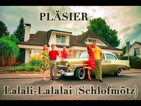 PLÄSIER - LALALI-LALALAI (Schlofmötz) - Offizielles Musikvideo