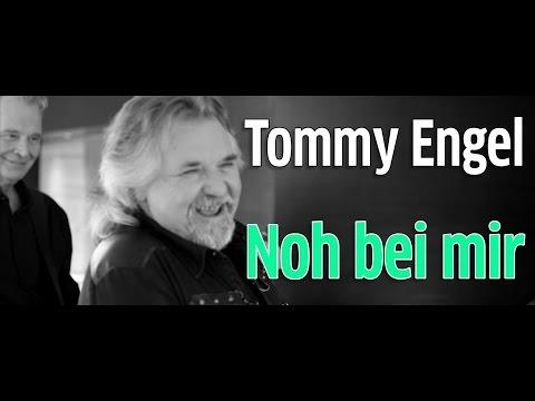 "Tommy Engel: ""Noh bei mir"""