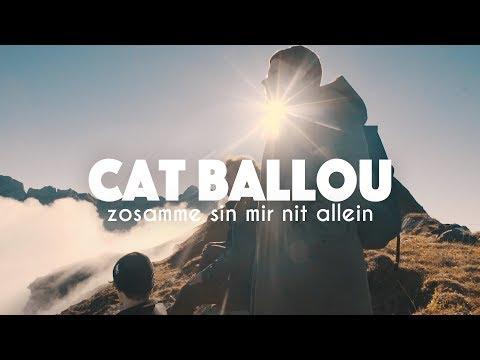 CAT BALLOU - ZOSAMME SIN MIR NIT ALLEIN (Offizielles Video)