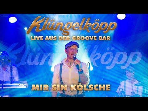 KLÜNGELKÖPP - Mir sin Kölsche (Live aus der Groove Bar)