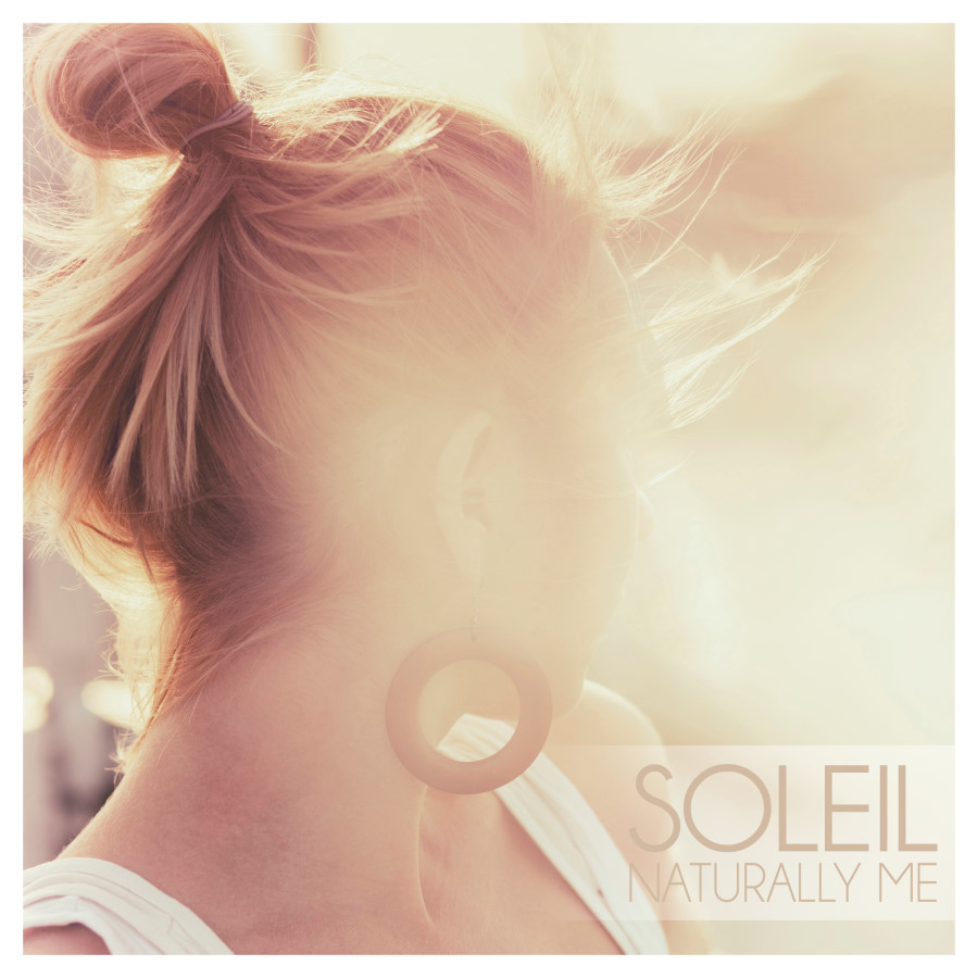 Soleil - Naturally Me | Cover: via macheete.com